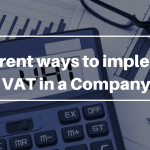 Different ways to implement VAT in a Company
